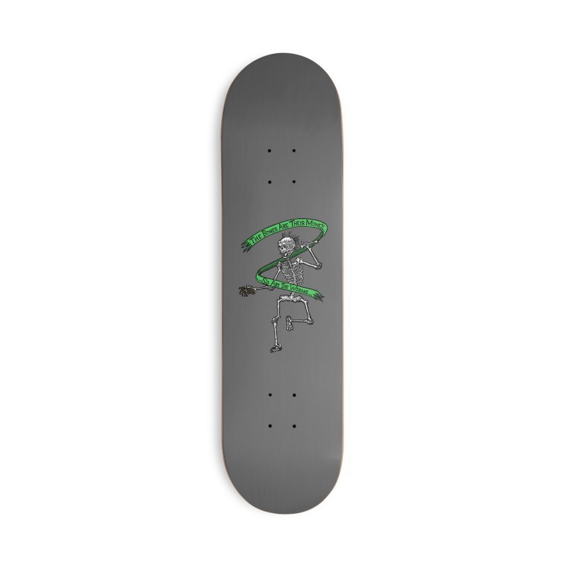 The Night the Skeletons Came to Life Accessories Skateboard by The Corey Press