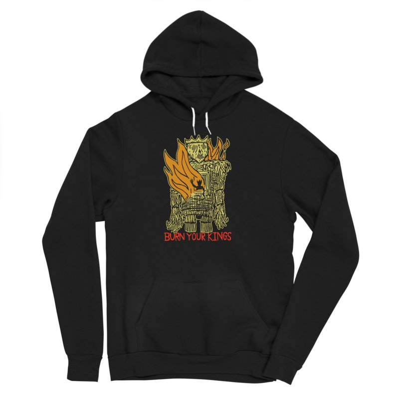 Burn Your Kings Women's Sponge Fleece Pullover Hoody by The Corey Press