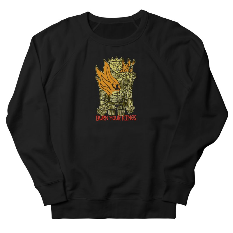 Burn Your Kings Men's French Terry Sweatshirt by The Corey Press
