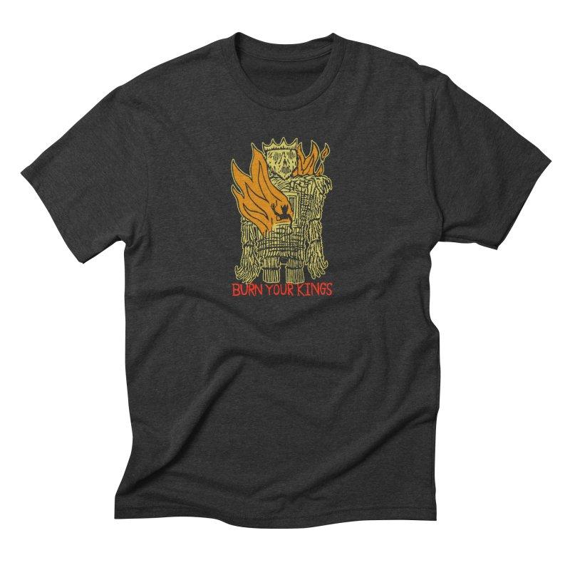 Burn Your Kings Men's Triblend T-Shirt by The Corey Press