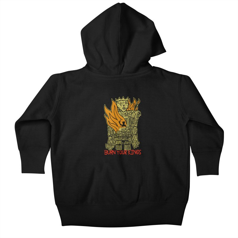 Burn Your Kings Kids Baby Zip-Up Hoody by The Corey Press
