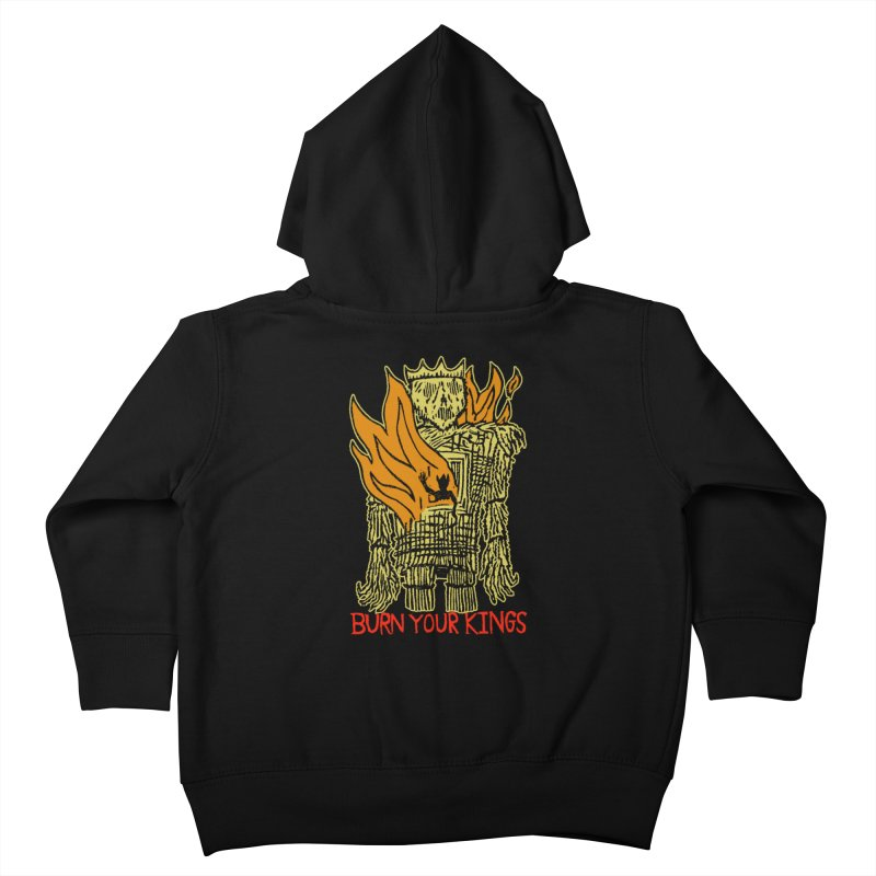 Burn Your Kings Kids Toddler Zip-Up Hoody by The Corey Press