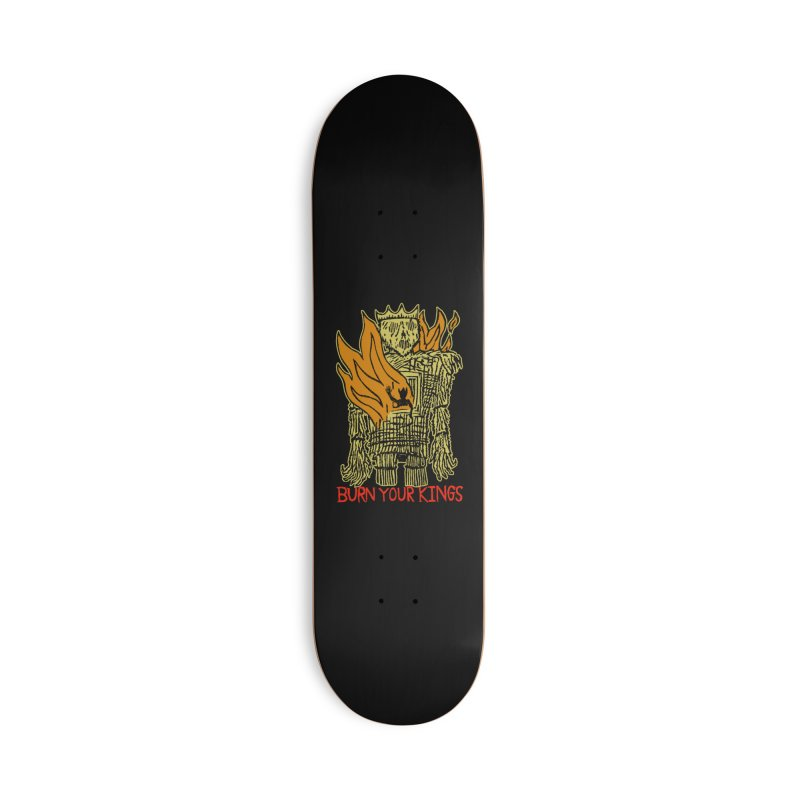 Burn Your Kings Accessories Deck Only Skateboard by The Corey Press