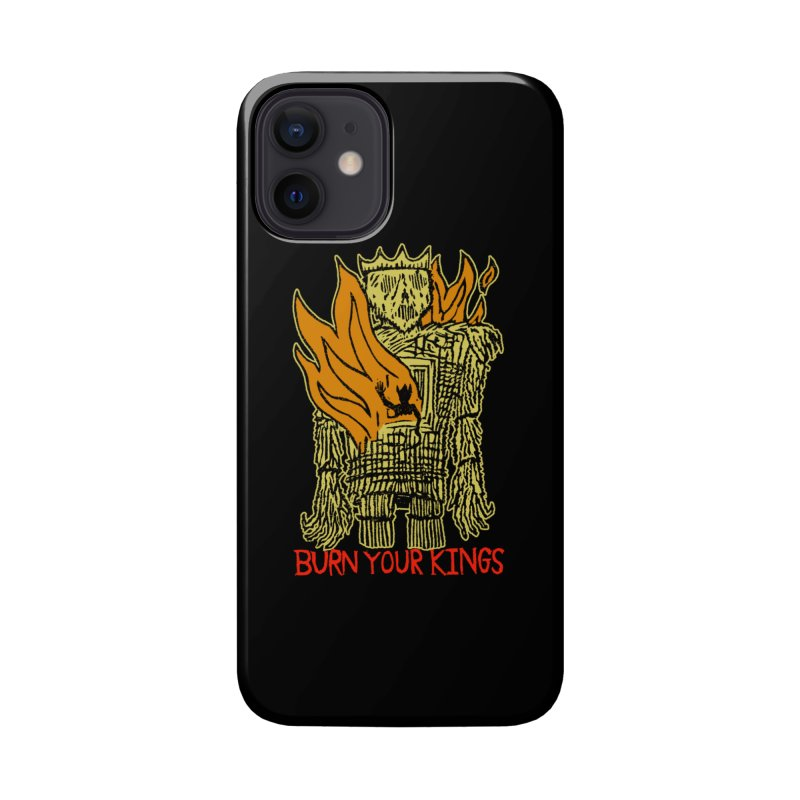 Burn Your Kings Accessories Phone Case by The Corey Press