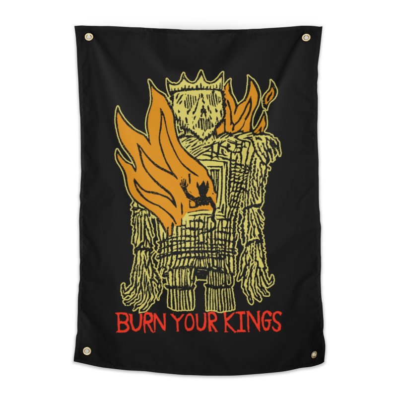 Burn Your Kings Home Tapestry by The Corey Press