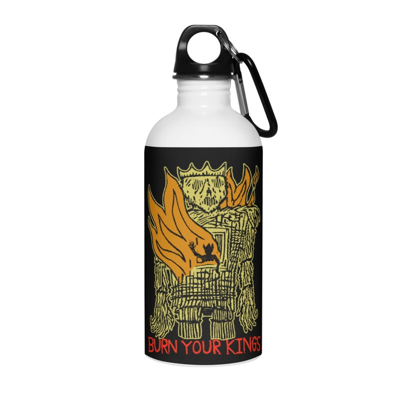 Burn Your Kings Accessories Water Bottle by The Corey Press