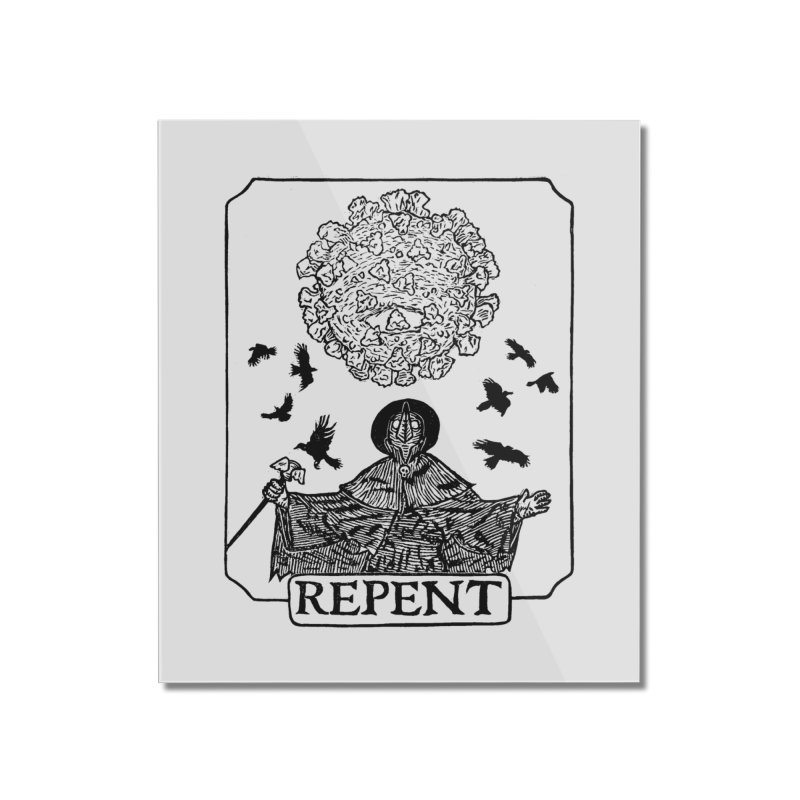 Repent Home Mounted Acrylic Print by The Corey Press
