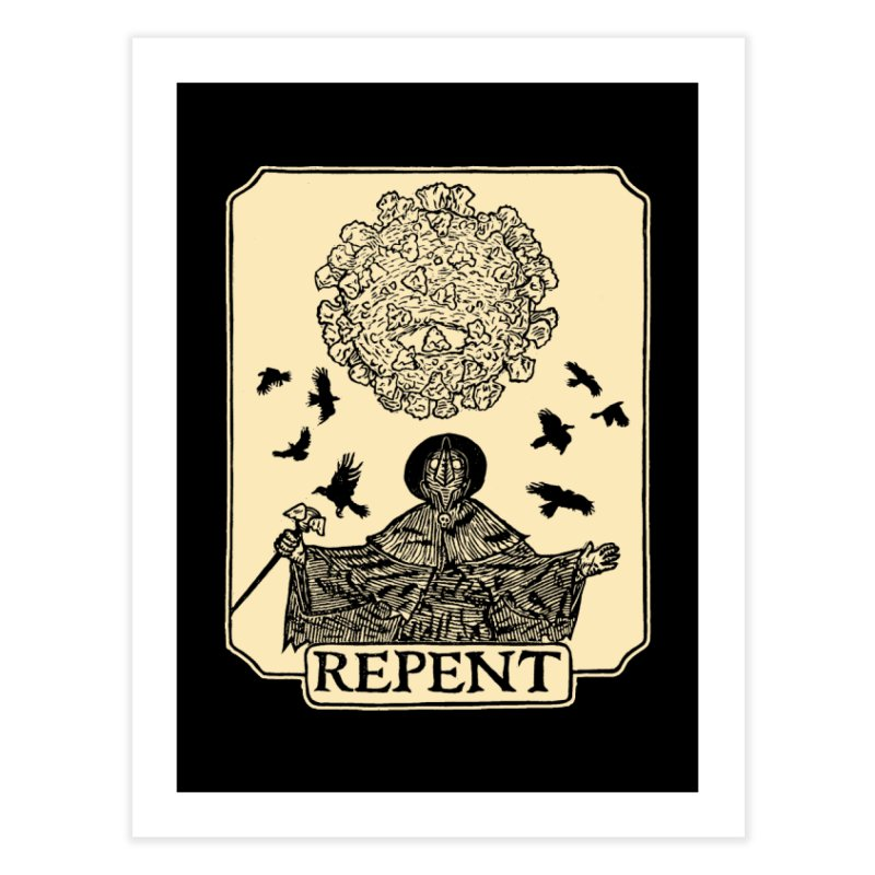 Repent Home Fine Art Print by The Corey Press