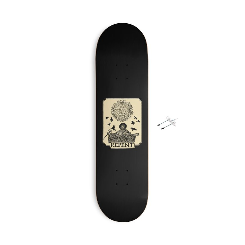 Repent Accessories With Hanging Hardware Skateboard by The Corey Press