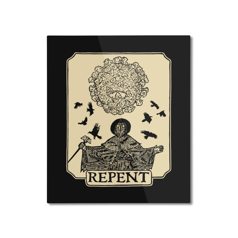 Repent Home Mounted Aluminum Print by The Corey Press