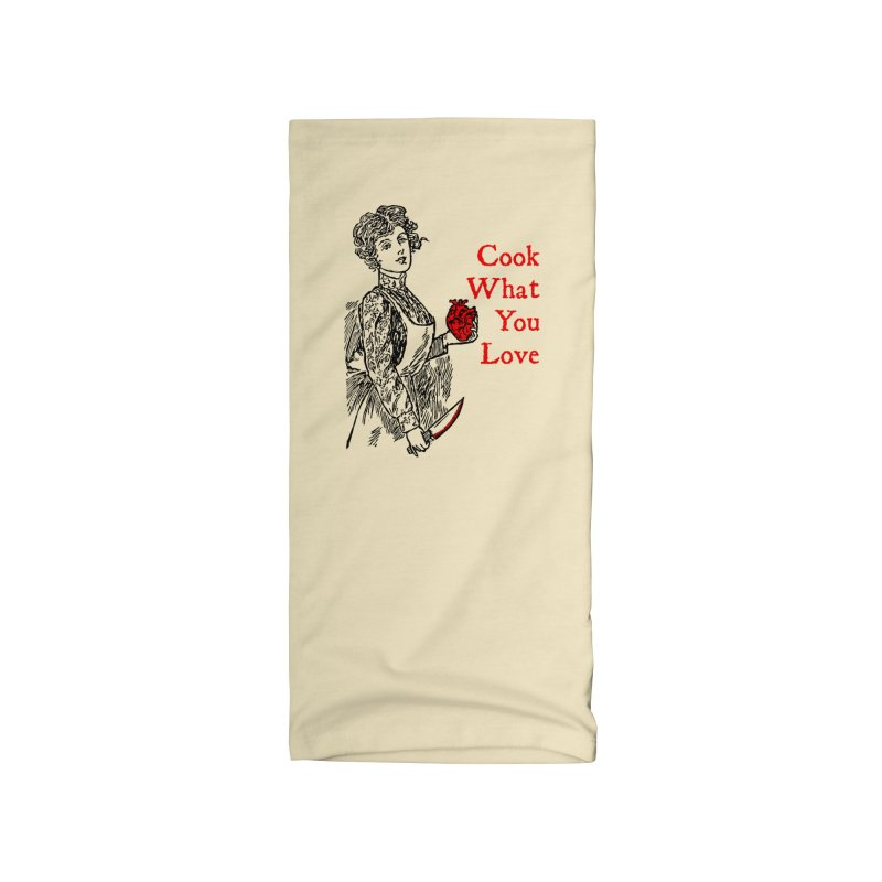 Cook What You Love Accessories Neck Gaiter by The Corey Press
