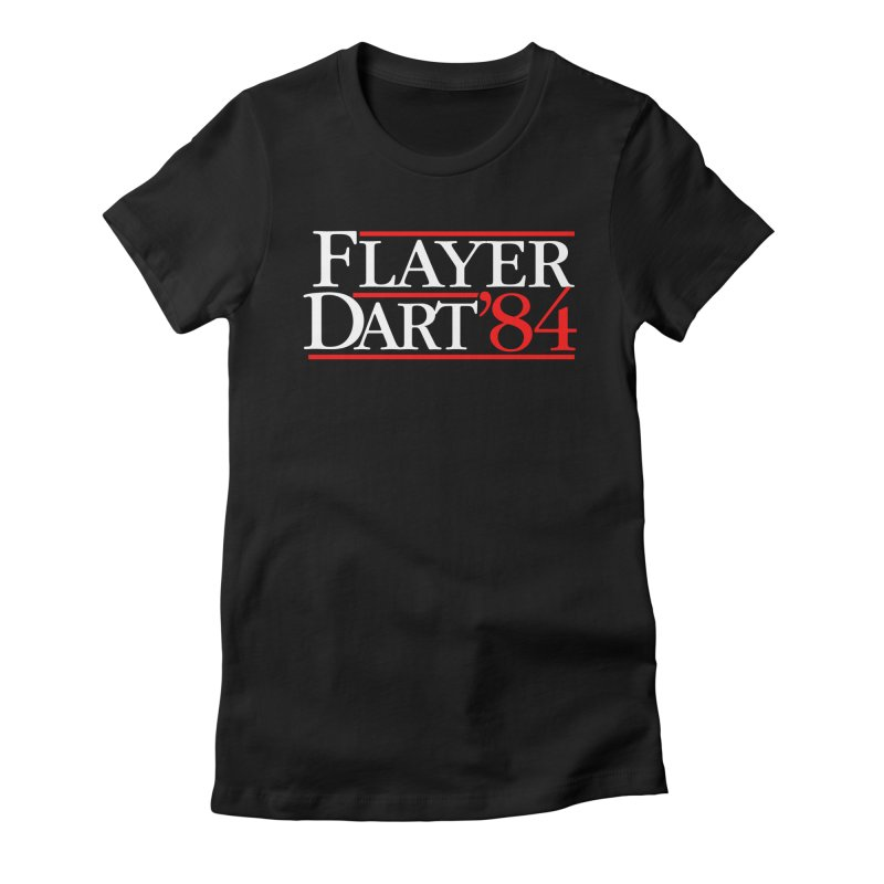 Flayer / Dart '84 Women's Fitted T-Shirt by The Corey Press