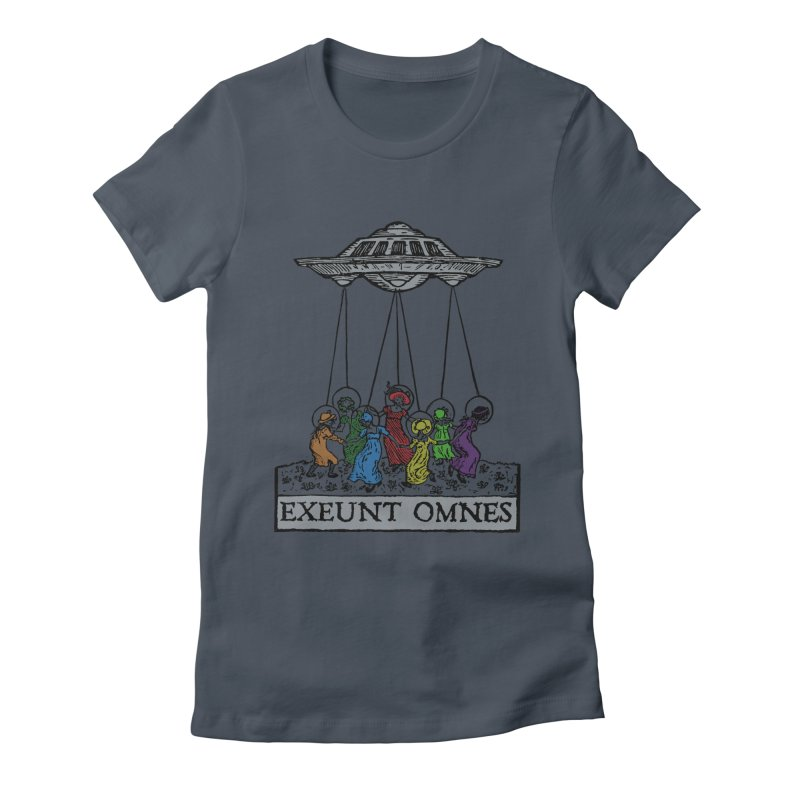 Exeunt Omnes Women's T-Shirt by The Corey Press