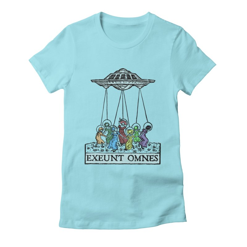 Exeunt Omnes Women's Fitted T-Shirt by The Corey Press