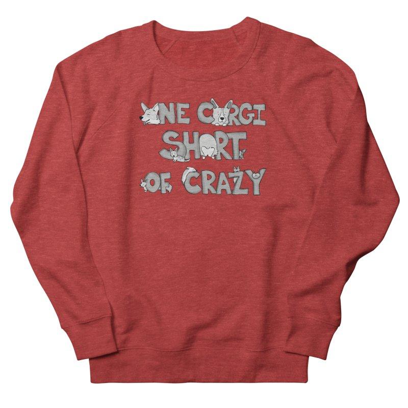 One Corgi Short of Crazy Men's French Terry Sweatshirt by Corgi Tales Books