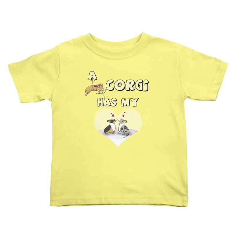 A Corgi Has My Heart Kids Toddler T-Shirt by Corgi Tales Books