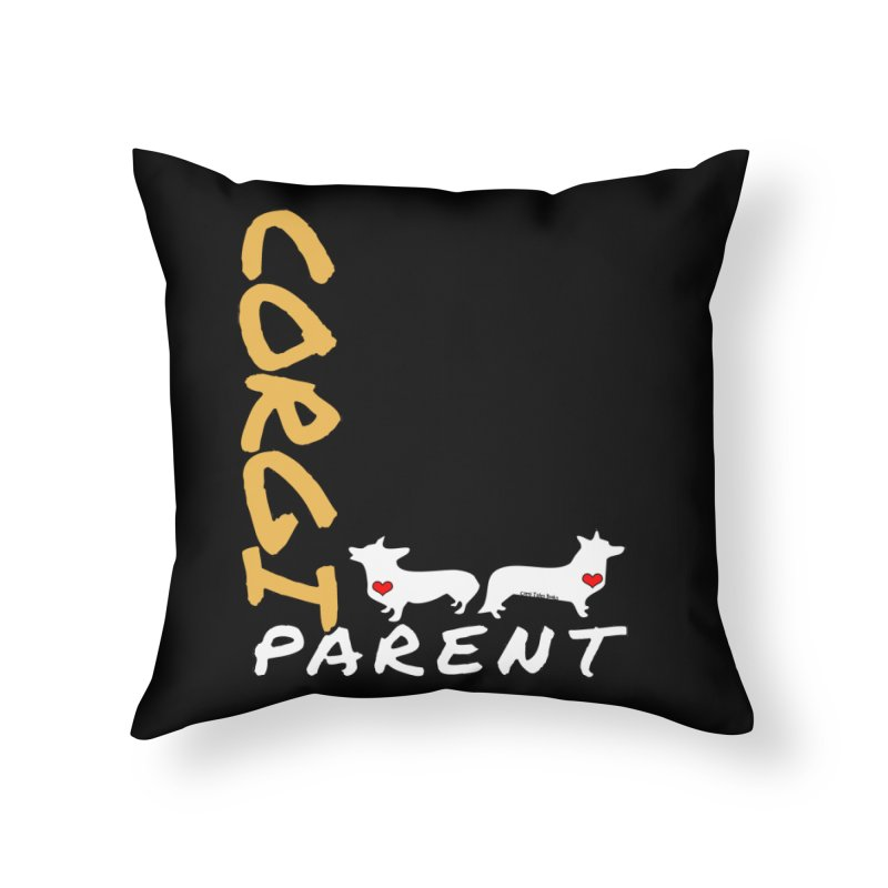Corgi Parent Home Throw Pillow by Corgi Tales Books