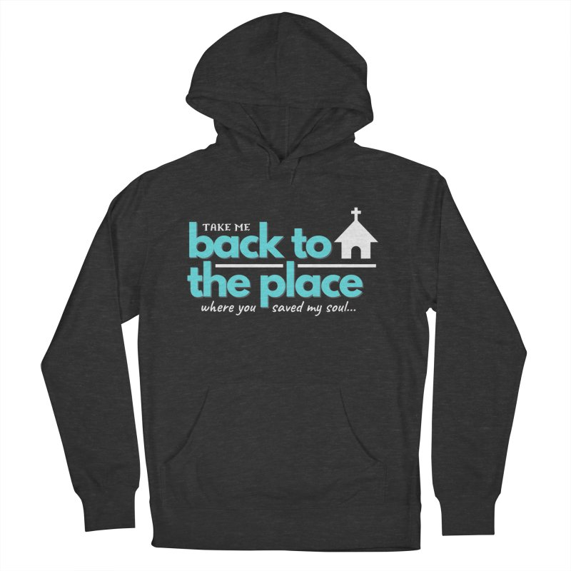 Back to The Place Men's French Terry Pullover Hoody by Cori & Kelly Official Merchandise