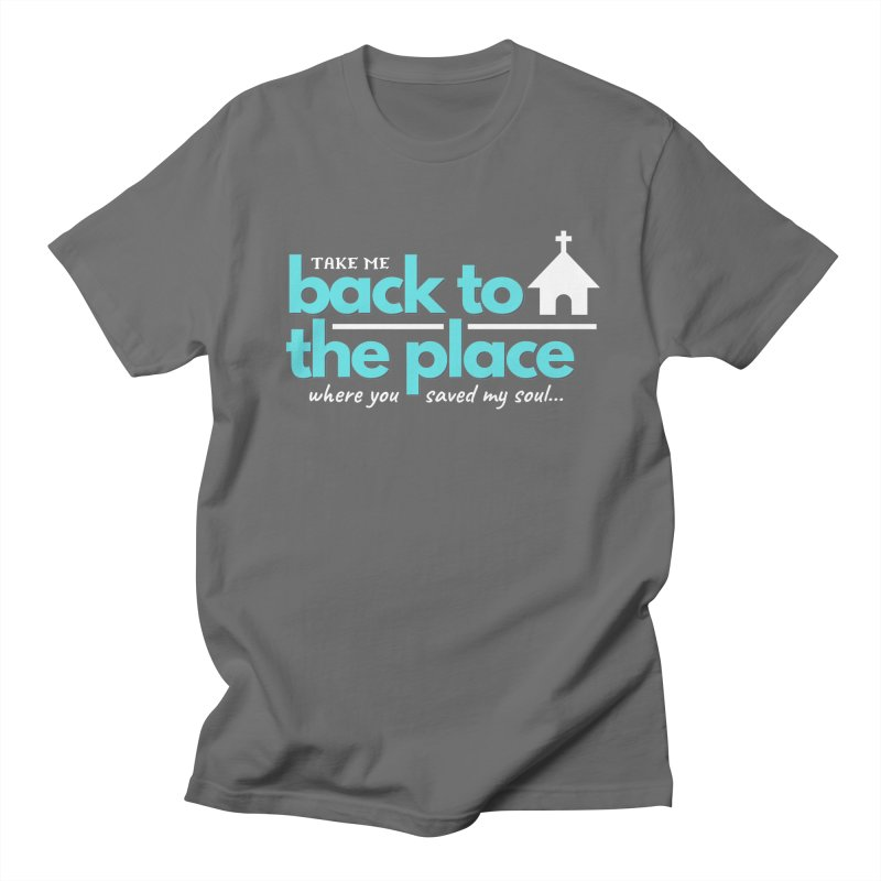 Back to The Place Men's T-Shirt by Cori & Kelly Official Merchandise