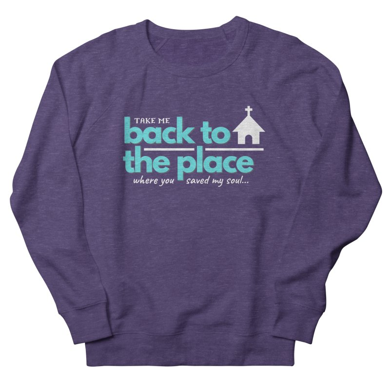 Back to The Place Men's French Terry Sweatshirt by Cori & Kelly Official Merchandise