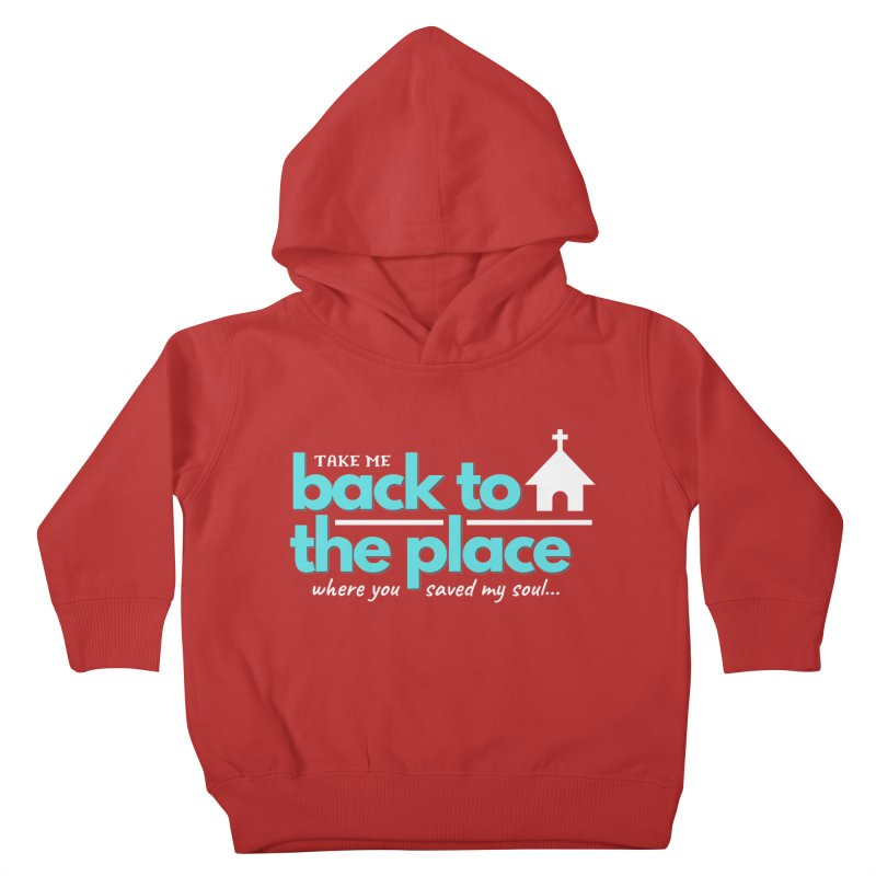 Back to The Place Kids Toddler Pullover Hoody by Cori & Kelly Official Merchandise