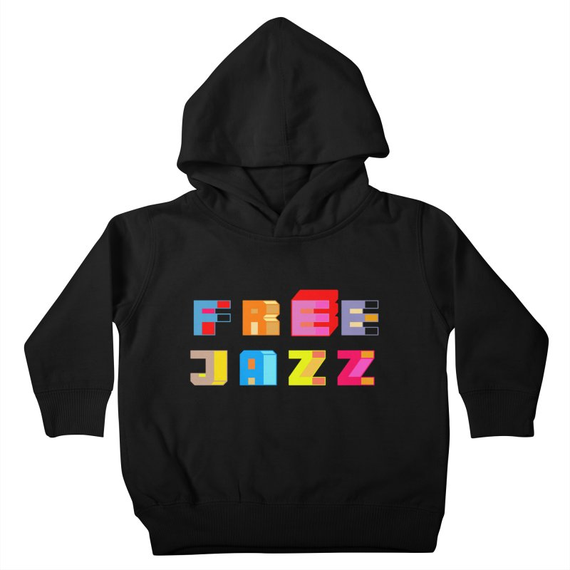 Free Jazz Kids Toddler Pullover Hoody by Cornerstore Classics
