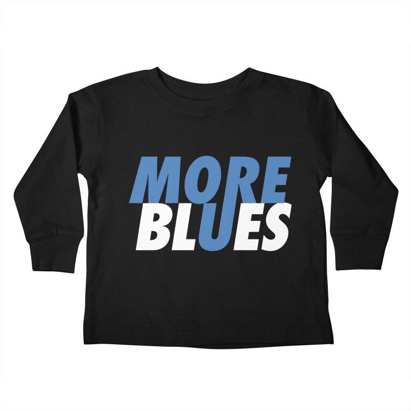 More Blues Kids Toddler Longsleeve T-Shirt by Cornerstore Classics