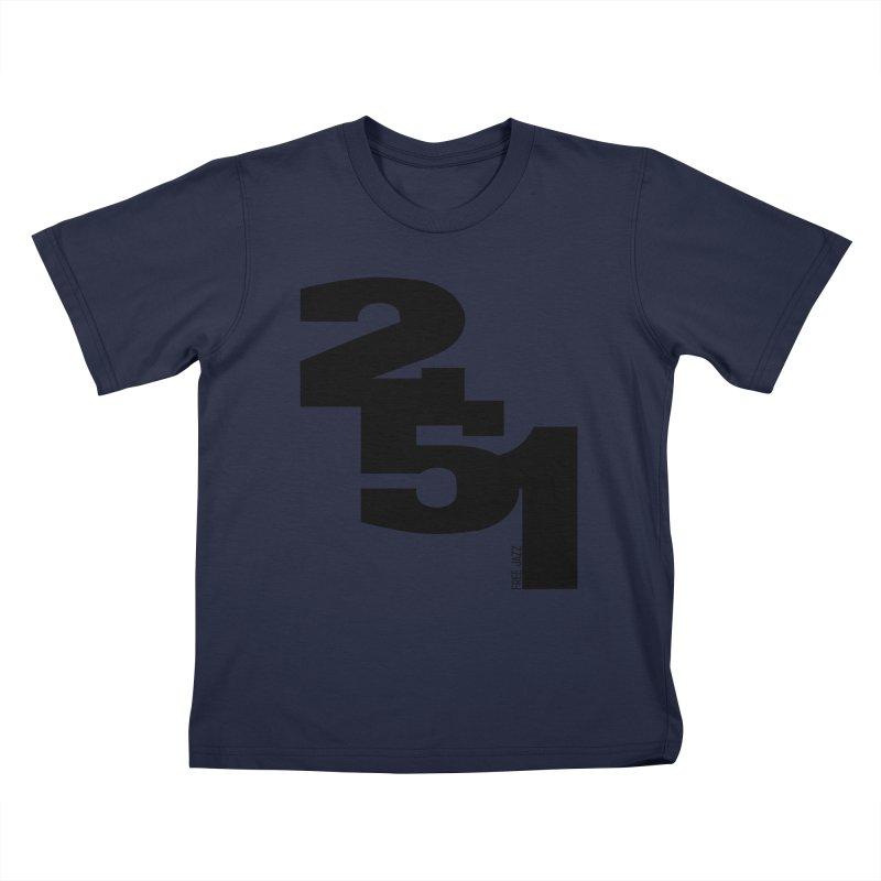 2 5 1 Kids T-Shirt by Cornerstore Classics