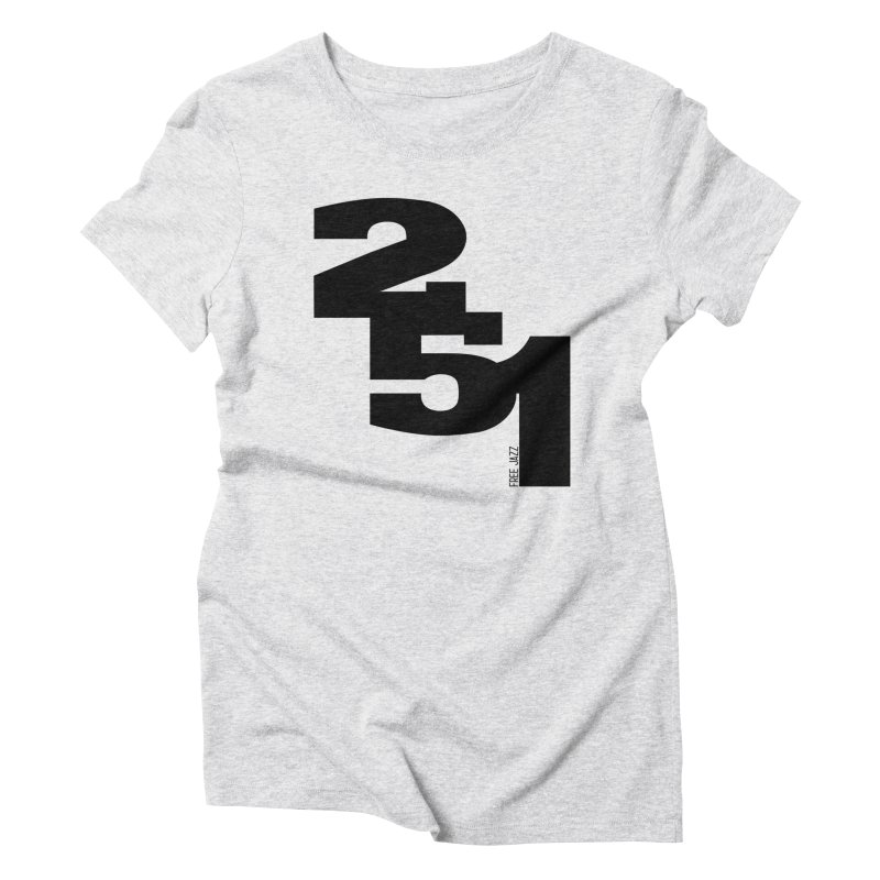 2 5 1 Women's T-Shirt by Cornerstore Classics