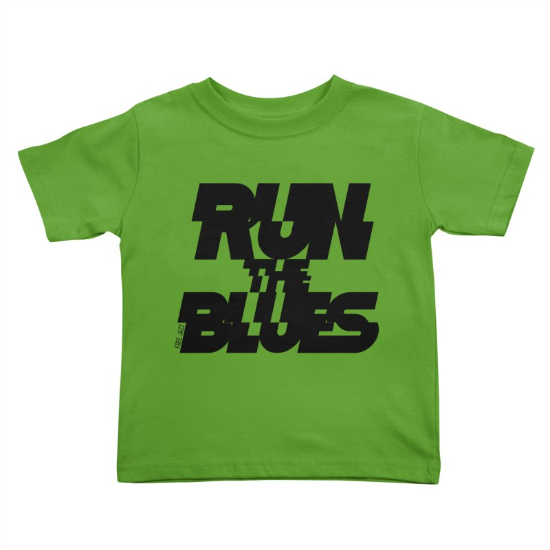 Run The Blues Kids Toddler T-Shirt by Cornerstore Classics