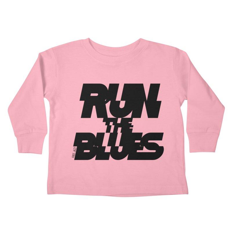 Run The Blues Kids Toddler Longsleeve T-Shirt by Cornerstore Classics