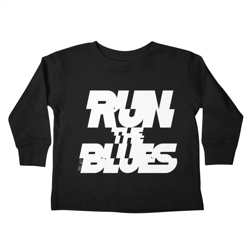 Run The Blues Kids Toddler Longsleeve T-Shirt by Cornerstore Classics