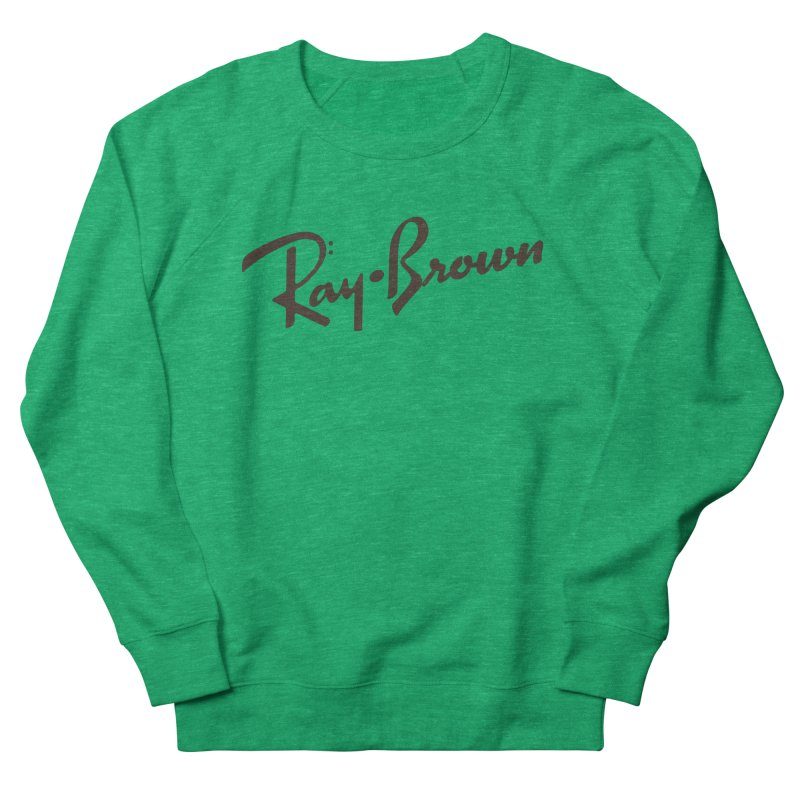 Ray Brown Cool Women's Sweatshirt by Cornerstore Classics