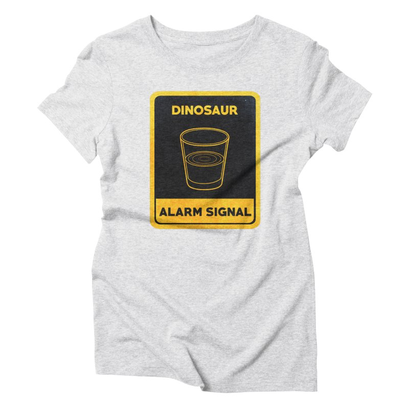 Dinosaur Alarm Signal Women's Triblend T-Shirt by Corsac's Artist Shop