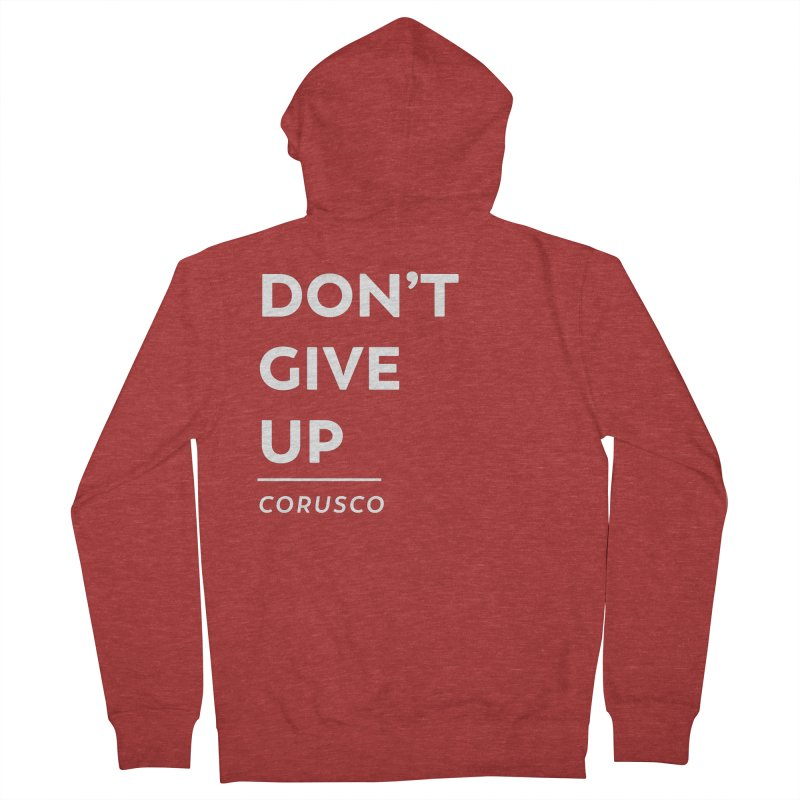 Don't Give Up Men's French Terry Zip-Up Hoody by Corusco Merch