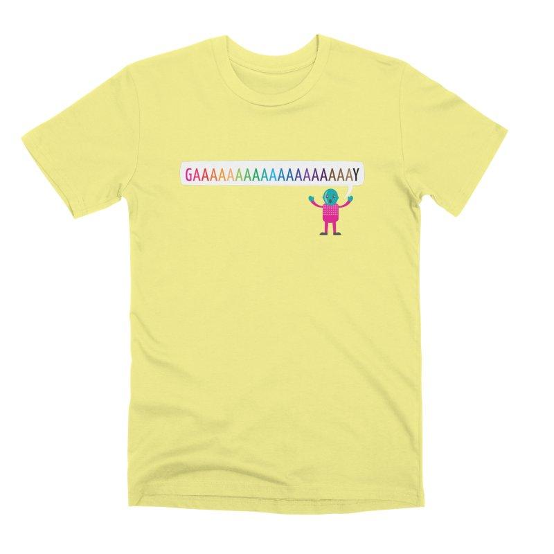 GAAAAAAAAAAAAAAAAAAAY Men's Premium T-Shirt by Cory & Mike's Artist Shop