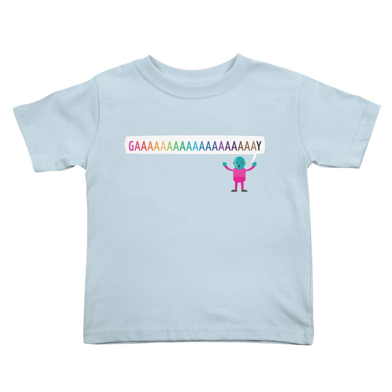 GAAAAAAAAAAAAAAAAAAAY Kids Toddler T-Shirt by Cory & Mike's Artist Shop