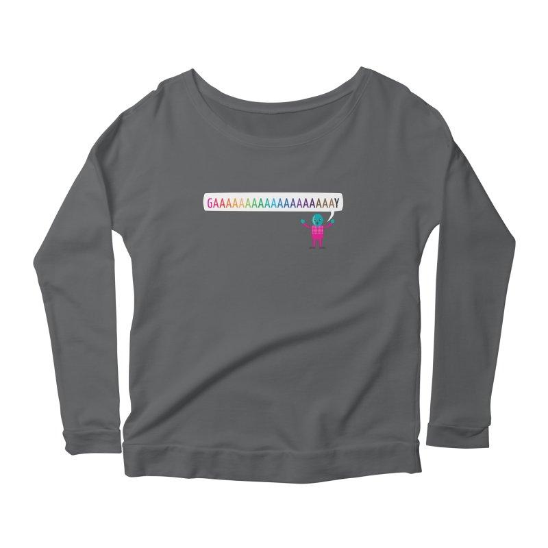 GAAAAAAAAAAAAAAAAAAAY Women's Scoop Neck Longsleeve T-Shirt by Cory & Mike's Artist Shop