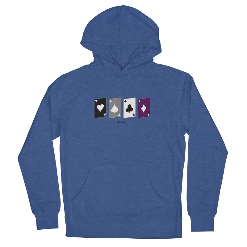 Aces Up :) Women's French Terry Pullover Hoody by Cory & Mike's Artist Shop