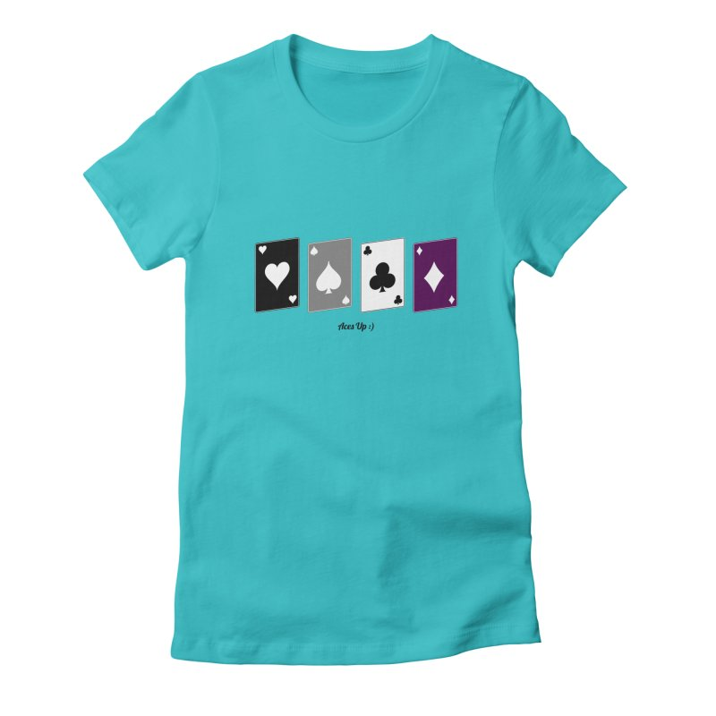 Aces Up :) Women's Fitted T-Shirt by Cory & Mike's Artist Shop