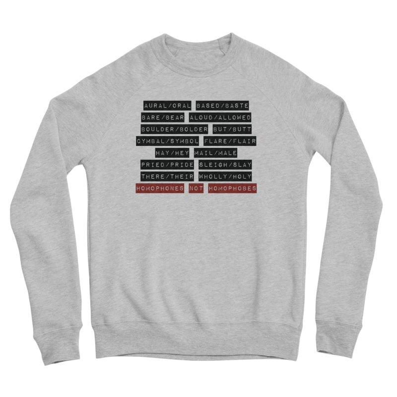 Homophones Women's Sweatshirt by Cory & Mike's Artist Shop