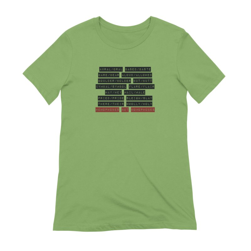 Homophones Women's Extra Soft T-Shirt by Cory & Mike's Artist Shop