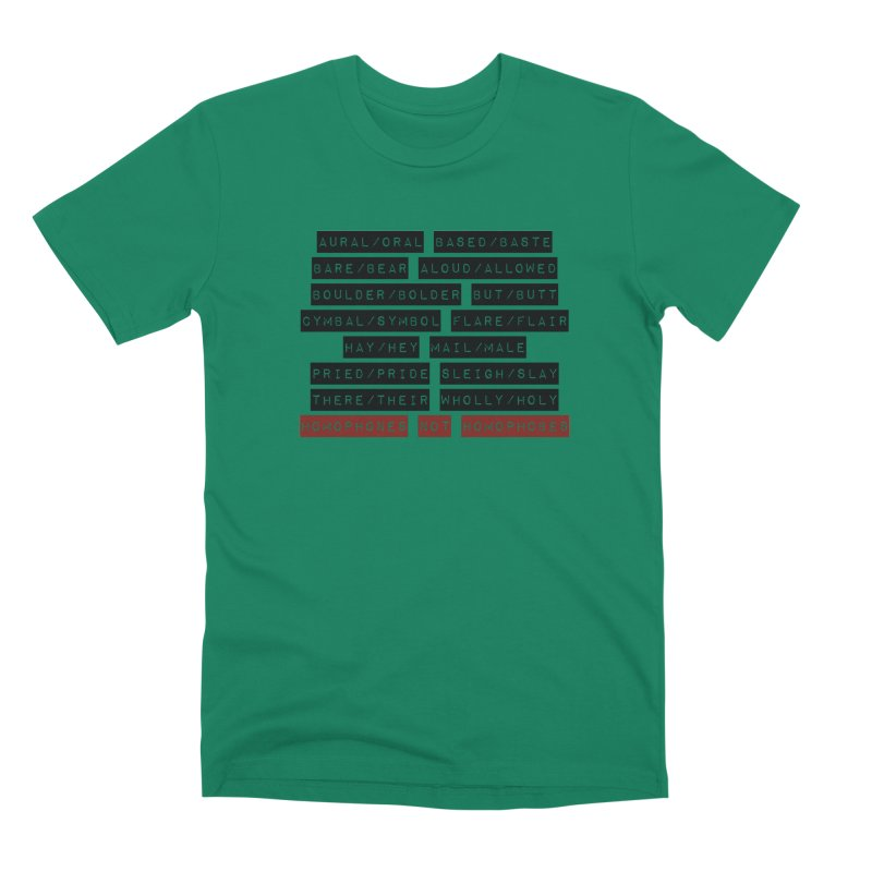 Homophones Men's Premium T-Shirt by Cory & Mike's Artist Shop