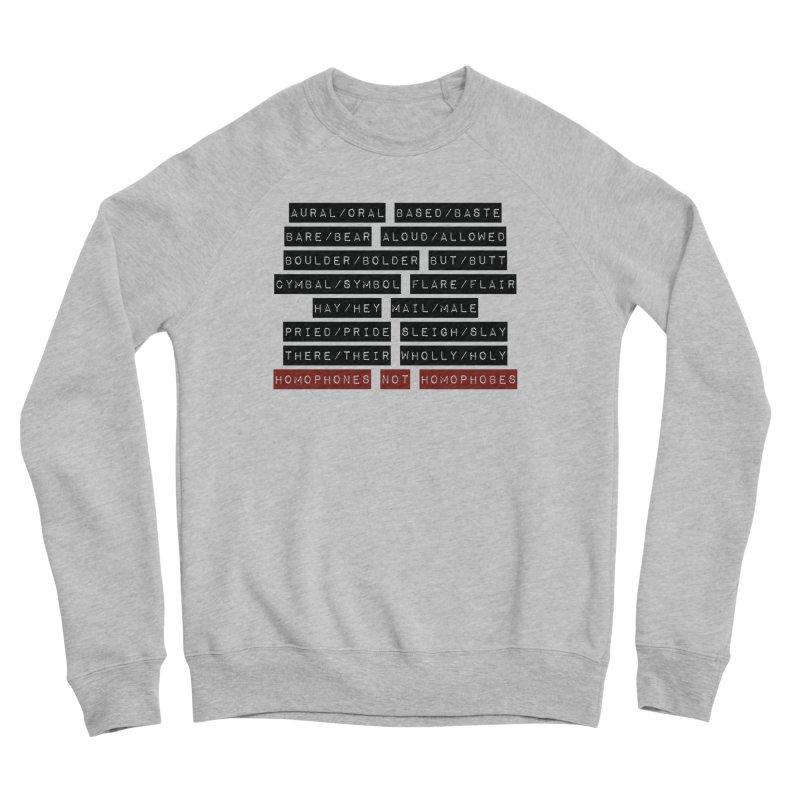 Homophones Men's Sponge Fleece Sweatshirt by Cory & Mike's Artist Shop