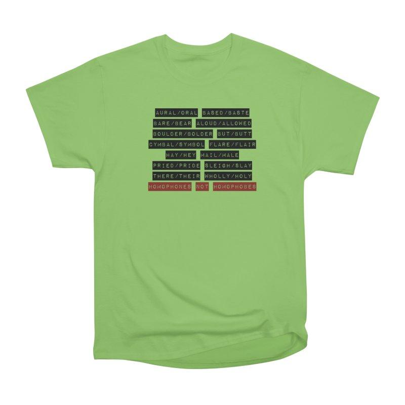 Homophones Men's Heavyweight T-Shirt by Cory & Mike's Artist Shop