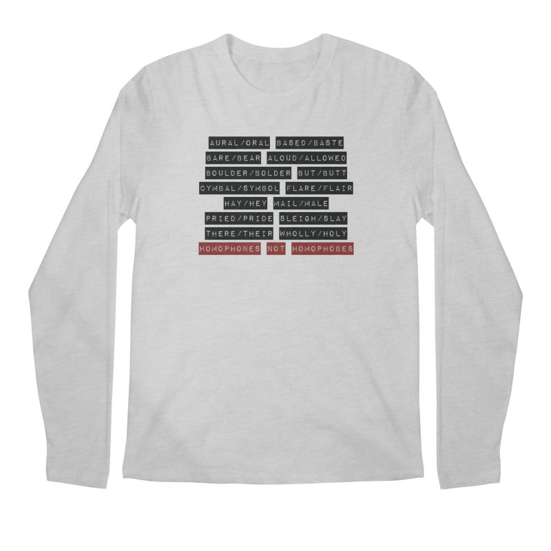 Homophones Men's Regular Longsleeve T-Shirt by Cory & Mike's Artist Shop