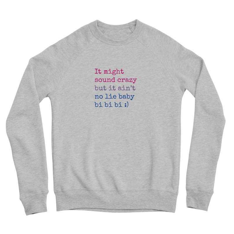 Bi Bi Bi Men's Sponge Fleece Sweatshirt by Cory & Mike's Artist Shop