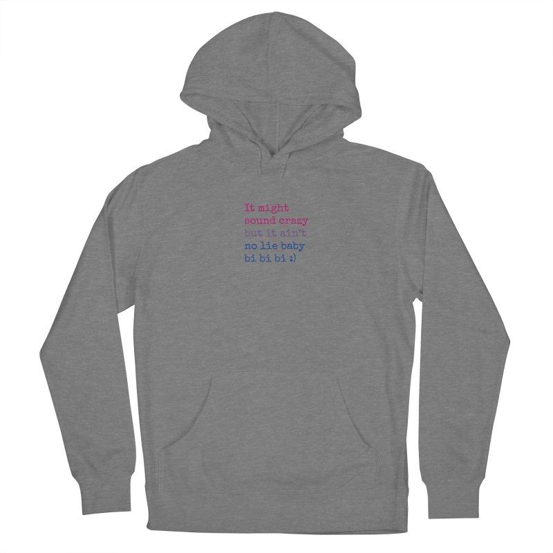 Bi Bi Bi Women's Pullover Hoody by Cory & Mike's Artist Shop