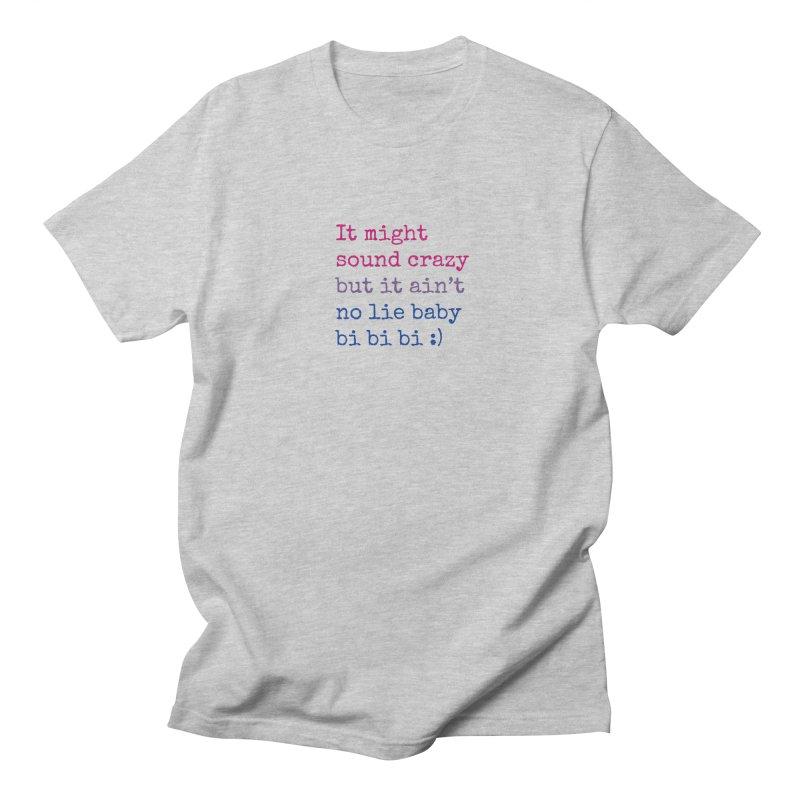 Bi Bi Bi Women's Regular Unisex T-Shirt by Cory & Mike's Artist Shop