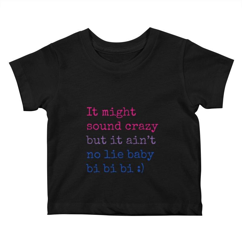 Bi Bi Bi Kids Baby T-Shirt by Cory & Mike's Artist Shop